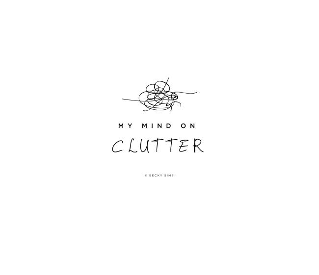 MyMindonClutter-01